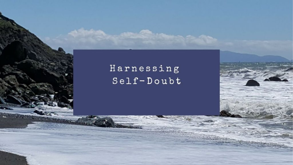 Harnessing Self-Doubt