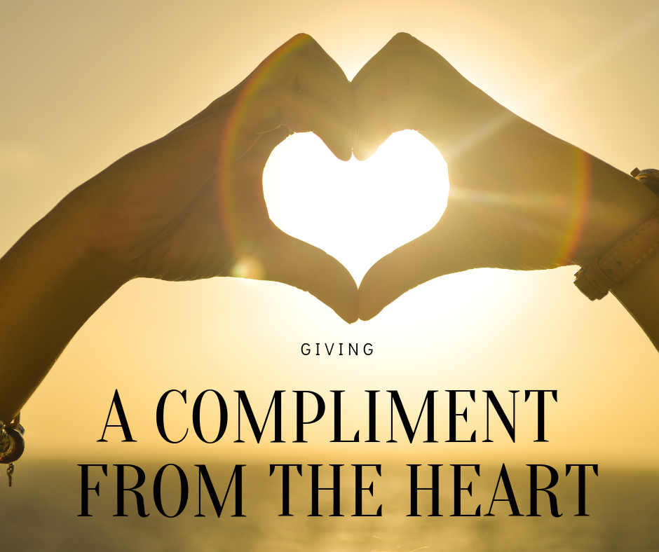 Read more about the article A Compliment From the Heart