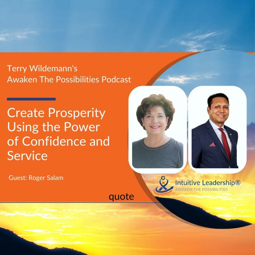 Create Prosperity Using The Power of Confidence and Service